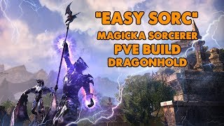 ESO - Easy Sorc - Magicka Sorcerer PVE Build - (Dragonhold)