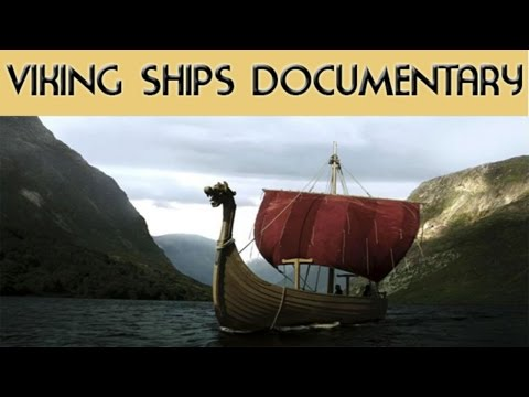 Documentary - The Viking Ships
