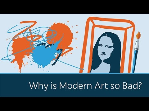 Why is Modern Art so Bad?