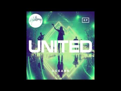 Hillsong United - Oceans EP (Where Feet May Fail)  - Live At Red Rocks