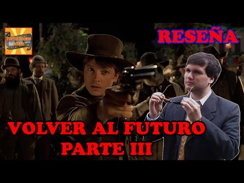 [Review] Volver al Futuro Parte 3 - P.I. Episodio 96