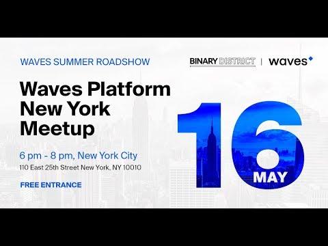 Waves Platform New York Meetup