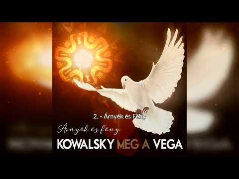 Kowalsky Meg A Vega  -  Árnyék és Fény (2019) Teljes Album