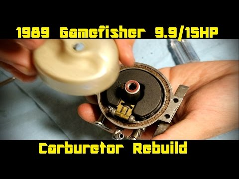 1989 Gamefisher 9.9/15 HP Carburetor Rebuild