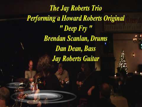 Jay Roberts Performs Howard Roberts Original