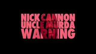 "NickCannon.com Exclusive: ""Warning"" Remix"