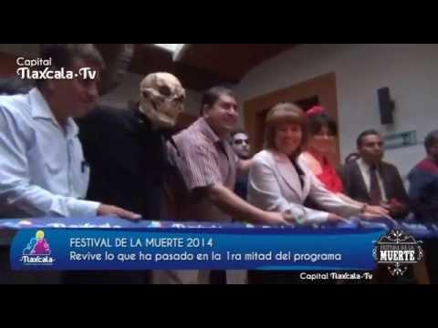 Capital Tlaxcala TV - Festival de la Muerte 2014  - 1ra Parte