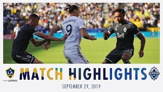 HIGHLIGHTS: LA Galaxy vs. Vancouver Whitecaps FC | September 29, 2019