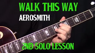 "how to play ""Walk This Way"" by Aerosmith - 2nd guitar solo lesson"