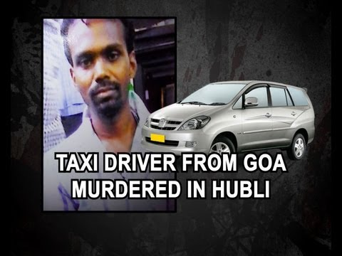 TAXI DRIVER FROM GOA MURDERED NEAR HUBLI