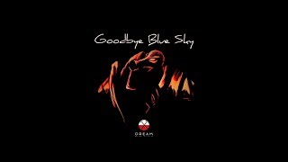 Goodbye Blue Sky | Pink Floyd Dream