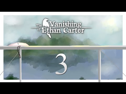 Cry Plays: The Vanishing of Ethan Carter [P3]