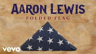 Aaron Lewis Folded Flag