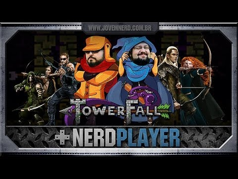 TowerFall Ascension - Duelo Épico | NerdPlayer 117