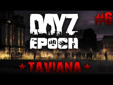 DayZ Epoch Taviana #6 | Arma II Mod | Un duro día de trabajo