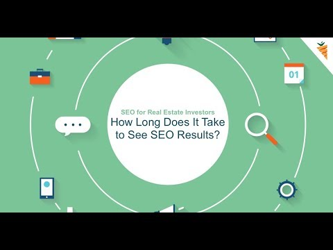 SEO for Real Estate Investors   How Long Does It Take to See SEO Results?