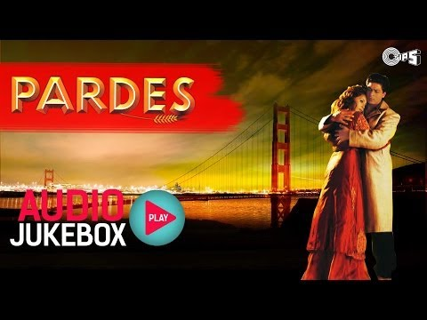 Pardes Jukebox - Full Album Songs | Shahrukh Khan Mahima Nadeem...