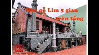 Nhà gỗ Lim 5 gian buồng gói tại Đông Anh, Hà Nội