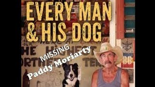DRIVING INTO LARRIMAH? DON'T TRY THE PIES! - MISSING MAN, PADDY MORIARTY