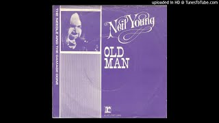 Neil Young - Old Man 1972   HQ Sound