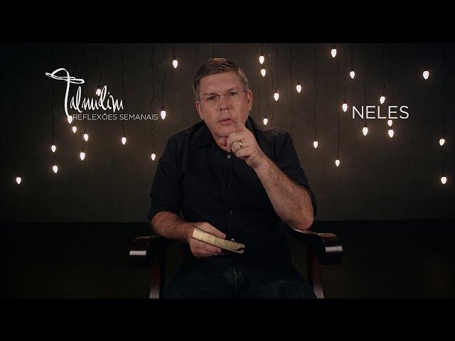 Ed René Kivitz - TALMIDIM 2014: #44 Neles