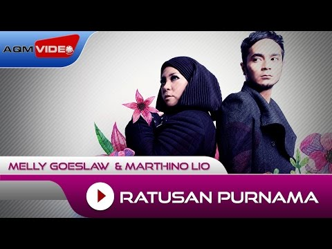 Melly Goeslaw & Marthino Lio - Ratusan Purnama (Theme Song AADC2) | Official Audio