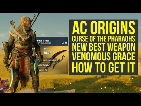 Assassin's Creed Origins Best Weapons New VEMONOUS GRACE (AC Origins Curse of the Pharaohs)