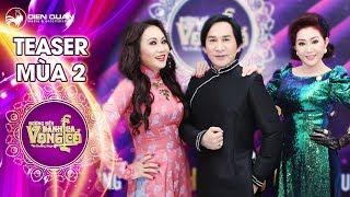 Đường đến danh ca vọng cổ 2 | teaser: 3 HLV Thanh Hằng, Kim Tử Long, Thoại Mỹ hát ngẫu hứng siêu vui