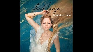 Head Above Water Official Audio Avril Lavigne