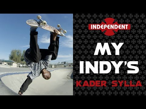 Kader Sylla: My Indy's | Independent Trucks