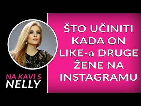 Što učiniti kada on like-a druge žene na instagramu // Na kavi s Nelly //