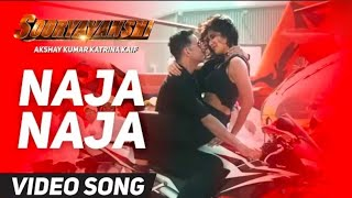 Naja Naja Video Song ! Suryavanshi ! Akshay Kumar ! Katrina Kaif ! 2020 Movie