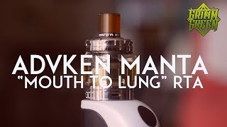 "The Advken Manta ""Mouth to lung"" RTA"