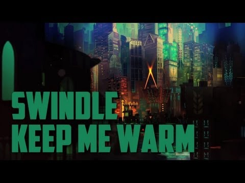 Swindle - Keep Me Warm