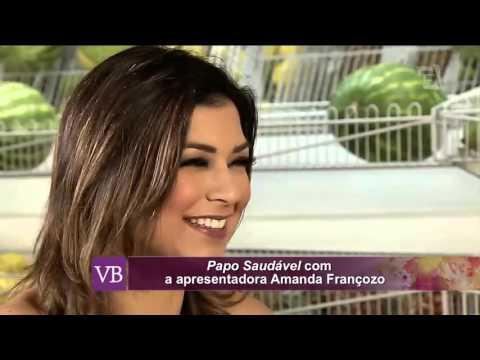Você Bonita - Papo Saudável com Amanda Françozo (30/10/15)