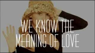 Watch Kylie Minogue We Know The Meaning Of Love video