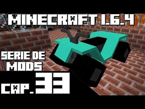 Minecraft 1.6.4 SERIE DE MODS Capitulo 33 SUPER QUAD