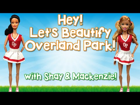 Let's Beautify Overland Park w/ Shay and Mackenzie