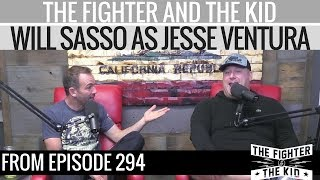 The Fighter and The Kid - Will Sasso as Jesse Ventura