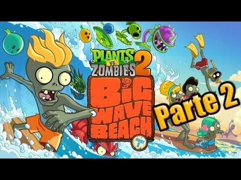 Plants vs Zombies 2 Parte 2 Playa de la gran Ola Español