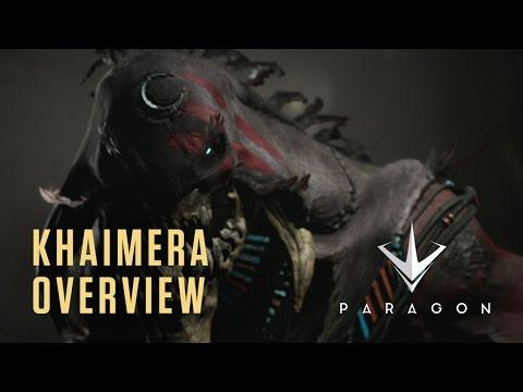Paragon - Khaimera Overview
