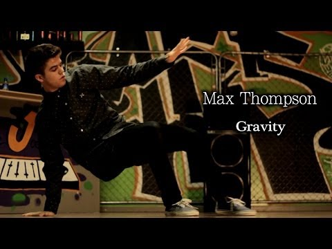 Max Thompson | Gravity- John Mayer Choreography video