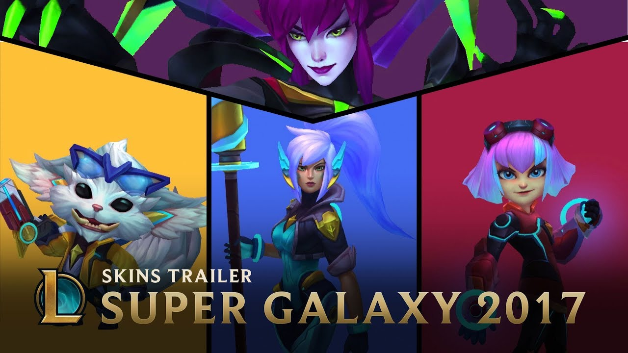 Together We're Unstoppable | Super Galaxy 2017 Skins Trailer - League of Legends