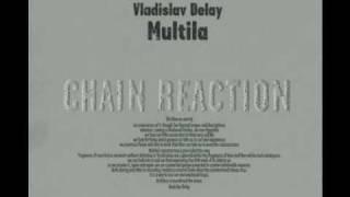 Vladislav Delay - VIIte