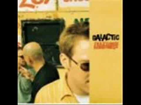 Galactic - Quiet Please (Part 1)
