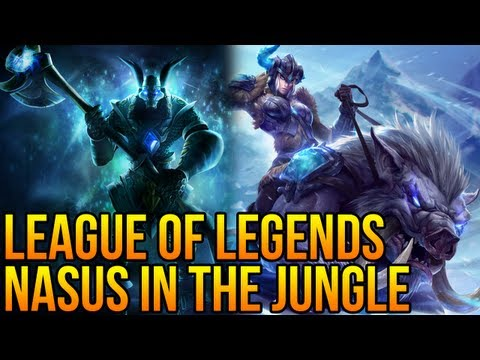 League of Legends - Nasus Jungle Gameplay