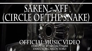 SAKEN - XFF (Circle of the Snake)