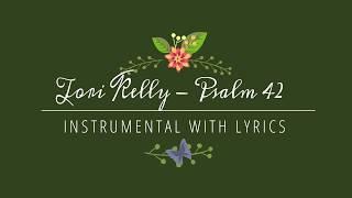 Download Lagu Tori Kelly - Psalm 42 -  Instrumental Track with Lyrics Gratis STAFABAND