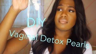DIY Vaginal Detox?