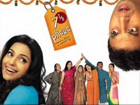 Ghar Aaja Soneya - 7 12 Phere More Than a Wedding (2005)